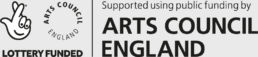 Arts Council England Lottery Funded